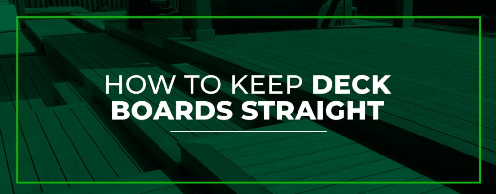 How-to-Keep-Deck-Boards-Straight