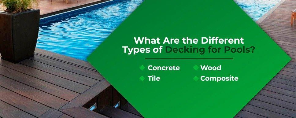 What-Are-the-Different-Types-of-Decking-for-Pools