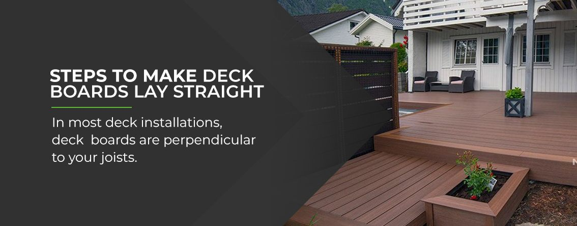 Steps-to-Make-Deck-Boards-Lay-Straight